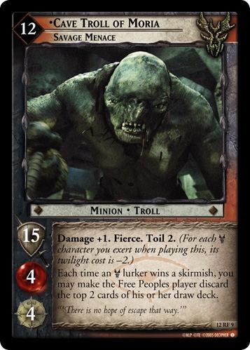 Cave Troll of Moria, Savage Menace