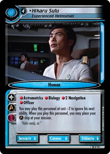 Hikaru Sulu, Experienced Helmsman