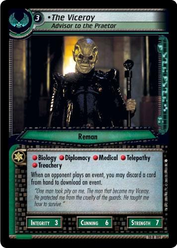 The Viceroy, Advisor to the Praetor (first version)