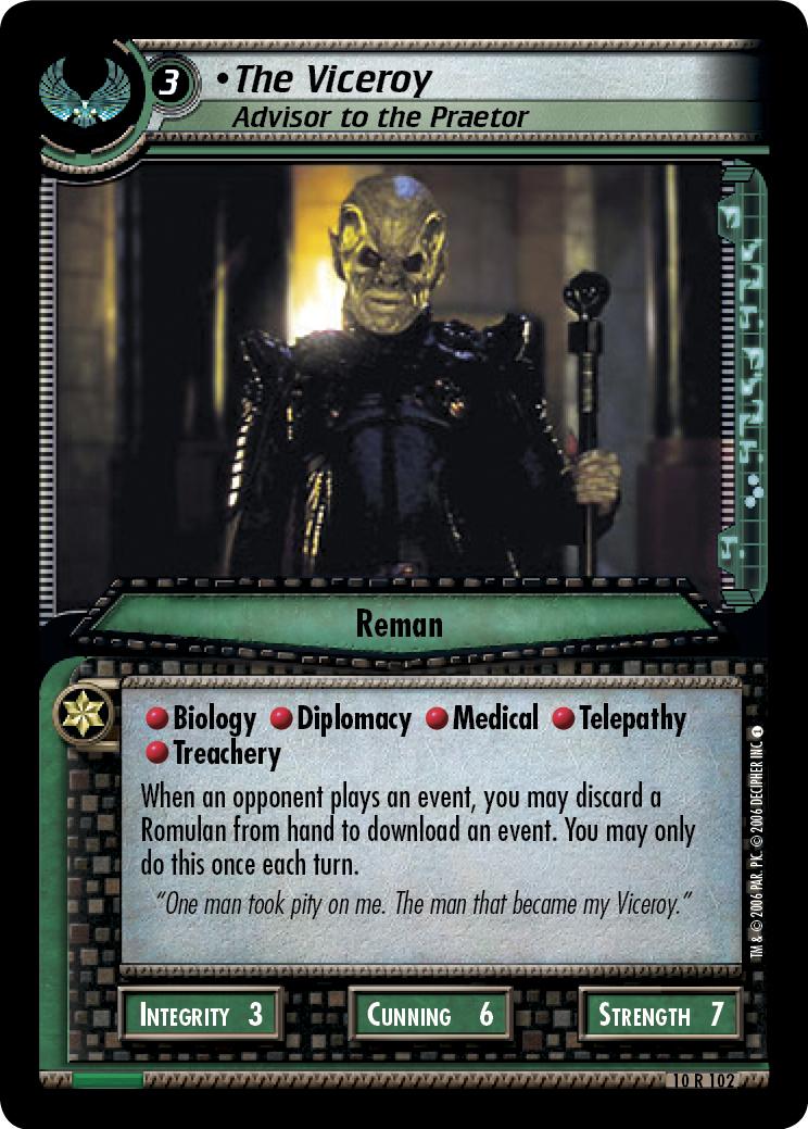 The Viceroy, Advisor to the Praetor