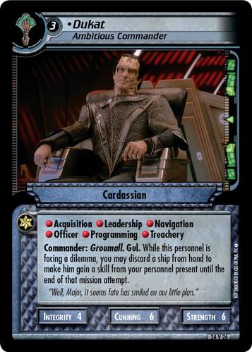 Dukat, Ambitious Commander