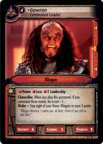 Gowron, Celebrated Leader